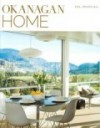 Featured in Okanagan Home Magazine, Okanagan Saturday